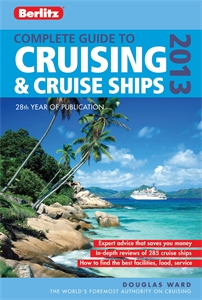 Berlitz Complete Guide to Cruising and Cruise Ships 2013